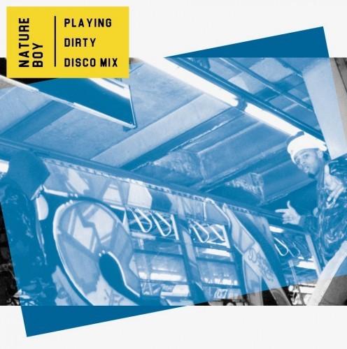 NATURE-BOY-Playing-Dirty-Disco-Mix-1-496x500