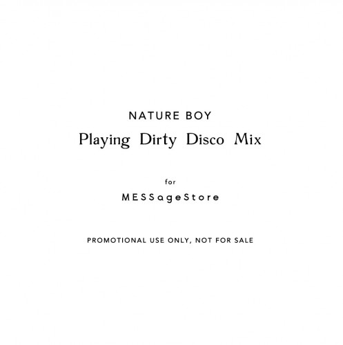 NATURE BOY - Playing Dirty Disco Mix 2